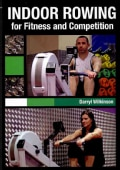 Indoor Rowing for Fitness and Competition (Paperback)