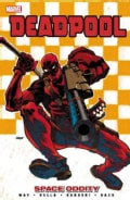 Deadpool 7: Space Oddity (Paperback)