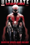 Ultimate Comics Spider-man: Death of Spider-man Fallout (Hardcover)