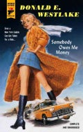 Somebody Owes Me Money (Paperback)