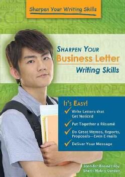 Sharpen Your Business Letter Writing Skills (Paperback)