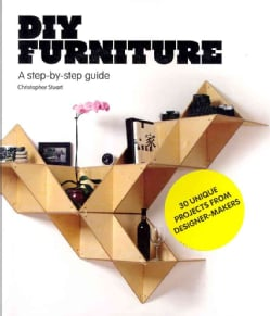 DIY Furniture: A Step-by-Step Guide (Paperback)