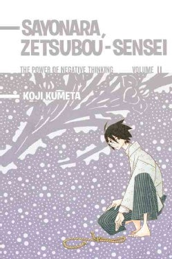 Sayonara, Zetsubou-Sensei 11: The Power of Negative Thinking (Paperback)
