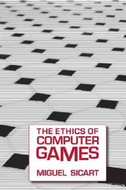 The Ethics of Computer Games (Paperback)
