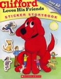 Clifford Loves His Friends: Sticker Storybook (Paperback)