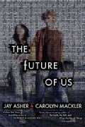 The Future of Us (Hardcover)