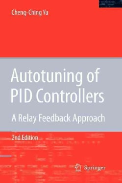 Autotuning of PID Controllers: A Relay Feedback Approach (Paperback)