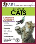 Animal Rescue League of Iowa For Love of Cats (Paperback)