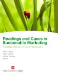 Readings and Cases in Sustainable Marketing: A Strategic Approach to Social Responsibility (Paperback)