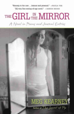The Girl in the Mirror: A Novel in Poems and Journal Entries (Paperback)