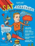 SAT Strategies for Super Busy Students: 10 Simple Steps to Tackle the SAT While Keeping Your Life Together (Paperback)