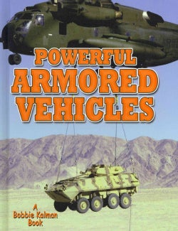Powerful Armored Vehicles (Hardcover)