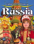 Cultural Traditions in Russia (Paperback)