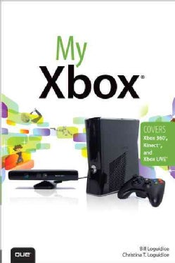 My Xbox: Xbox 360, Kinect, and Xbox Live (Paperback)