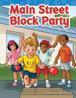 The Main Street Block Party: Long Vowel Storybooks (Paperback)