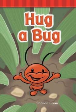 Hug a Bug: Short Vowel Rimes (Paperback)