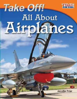 Take Off! All About Airplanes (Paperback)