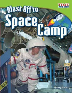 Blast Off to Space Camp (Paperback)