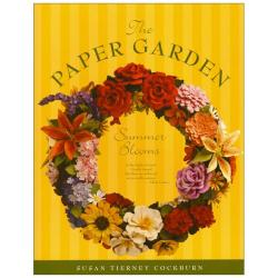 The Paper Garden 3-D Floral Idea Book