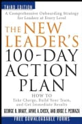 The New Leader's 100-Day Action Plan: How to Take Charge, Build Your Team, and Get Immediate Results (Hardcover)
