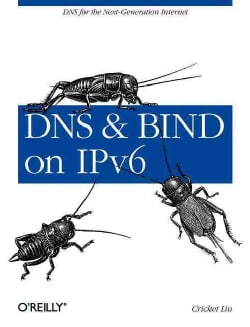 DNS and BIND on IPv6 (Paperback)