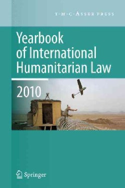 Yearbook of International Humanitarian Law 2010 (Hardcover)