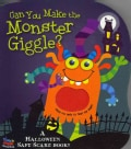 Can You Make the Monster Giggle? (Board book)