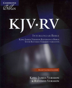 The Interlinear Bible: King James Version / Revised Version, Black, Calfskin Leather (Paperback)