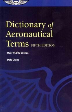 Dictionary of Aeronautical Terms (Paperback)