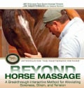 Beyond Horse Massage: A Breakthrough Interactive Method for Alleviating Soreness, Strain and Tension (Spiral bound)