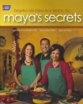 Maya's Secrets: Delightful Latin Dishes for a Healthier You (Paperback)