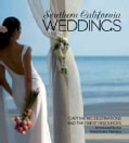 Southern California Weddings: Captivating Destinations and Exceptional Resources Introduced by the Finest Event P... (Hardcover)