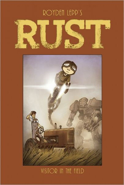 Rust Vol. 1: Visitor in the Field (Hardcover)