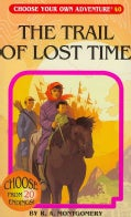 The Trail of Lost Time (Paperback)