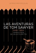 Las aventuras de Tom Sawyer / The Adventures of Tom Sawyer (Hardcover)
