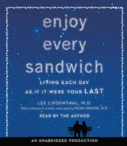 Enjoy Every Sandwich: Living Each Day As If It Were Your Last (CD-Audio)