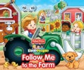 Follow Me to the Farm (Board book)