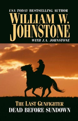 The Last Gunfighter: Dead Before Sundown (Paperback)