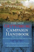 The New Gettysburg Campaign Handbook: June 9 - July 14, 1863: Facts, Photos, and Artwork for Readers of All Ages (Paperback)