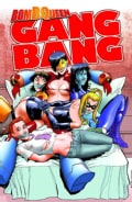 Bomb Queen Gang Bang (Paperback)