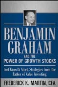 Benjamin Graham and the Power of Growth Stocks: Lost Growth Stock Strategies from the Father of Value Investing (Hardcover)