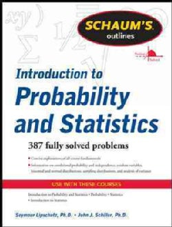 Schaum's Outline Introduction to Probability and Statistics (Paperback)