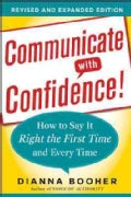 Communicate with Confidence!: How to Say It Right the First Time and Every Time (Paperback)
