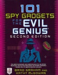 101 Spy Gadgets for the Evil Genius (Paperback)