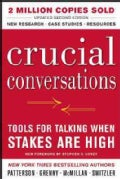 Crucial Conversations: Tools for Talking When Stakes Are High (Hardcover)