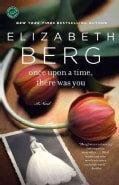 Once upon a Time, There Was You (Paperback)