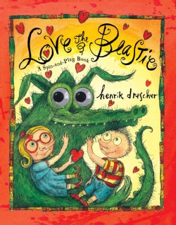 Love the Beastie: A Spin-and-Play Book (Hardcover)