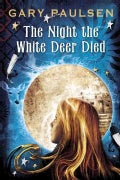 The Night the White Deer Died (Paperback)