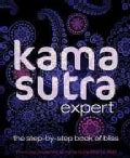 Kama Sutra Expert: The Step-by-step Book of Bliss (Paperback)