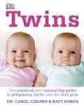 Twins: The Practical and Reassuring Guide to Pregnancy, Birth, and the First Year (Hardcover)